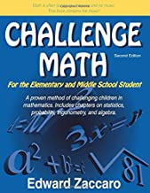 Challenge Math: For the Elementary and Middle School Student
