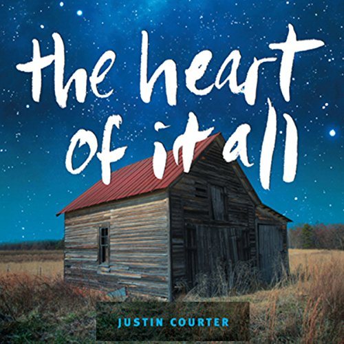The Heart of It All                   By:                                                                                                                                 Justin Courter                               Narrated by:                                                                                                                                 Benjamin D. Lee                      Length: 6 hrs and 44 mins     Not rated yet     Overall 0.0