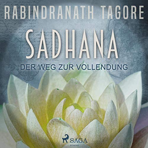 SADHANA - Der Weg zur Vollendung audiobook cover art