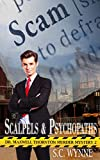 Scalpels & Psychopaths: Dr. Maxwell Thornton Murder Mysteries Book 2