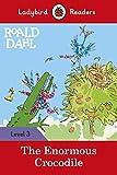 The Enormous Crocodile (Ladybird Readers)