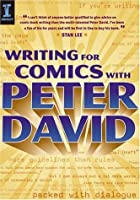 Writing for Comics With Peter David