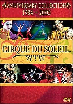 Cirque Du Soleil Anniversary Collection