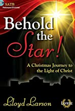 Behold the Star! - Satb Score with Performance CD: A Christmas Journey to the Light of Christ
