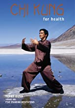 Chi Kung For Health, Volume One: Five Standing Meditations