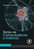 Redes de Computadores e Internet (Portuguese Edition)...