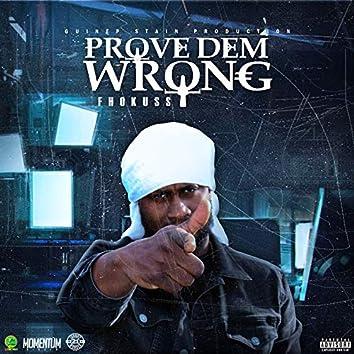 Prove Dem Wrong