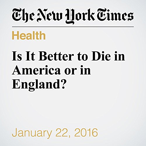 Is It Better to Die in America or in England? audiobook cover art
