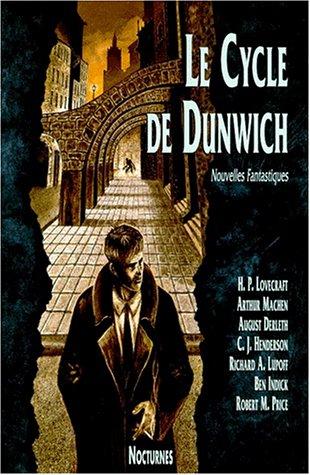 Le Cycle de Dunwich : Nouvelles fantastiques (Divers)