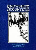 Snowshoe Country (Borealis Books)