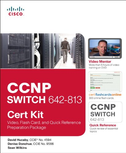 CCNP Switch 642-813 Cert Kit: Video, Flash Card, and Quick Reference Preparation Package (Cert Kits)