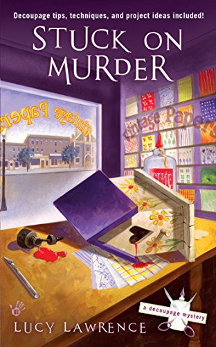 Stuck on Murder (A Decoupage Mystery Book 1) (English Edition)