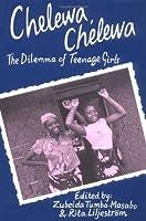 Chelewa, Chelewa: The Dilemma of Teenage Girls in Tanzania