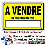 Bon'impression Panneau A Vendre - Pancarte A Vendre - Akilux 600 x 400 mm env. - Fourni avec 4 œillets pour accrochage