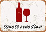 YASMINE HANCOCK Time to Wine Down Metall Plaque Zinn Logo Poster Wand Kunst Cafe Club Bar Wohnkultur