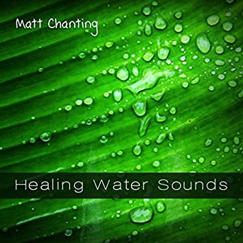 Healing Water Sounds