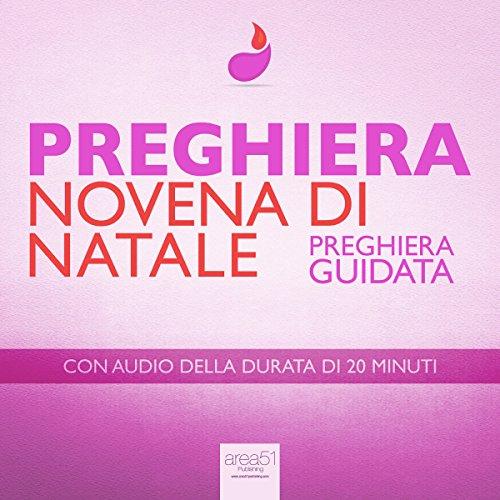 Preghiera - Novena di Natale [Christmas Novena] audiobook cover art