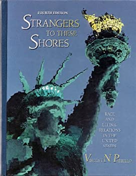 Hardcover Strangers to These Shores : Race and Ethnic Relations in the United States Book