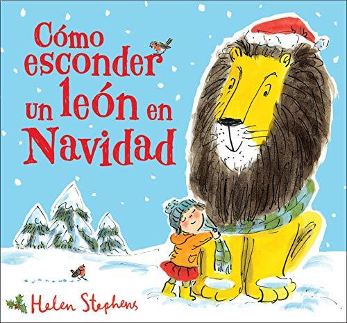 Cómo esconder un león en Navidad (Cuentos infantiles)