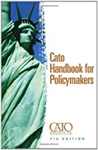 Cato Handbook for Policymakers, 7th Edition