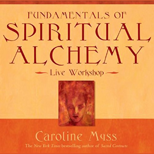 Fundamentals of Spiritual Alchemy audiobook cover art