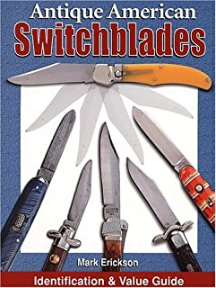 Antique American Switchblades: Identification & Value Guide