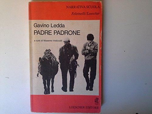 Padre Padrone - Mein Vater, mein Herr. Roman