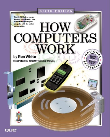 How Computers Work (6th Edition)