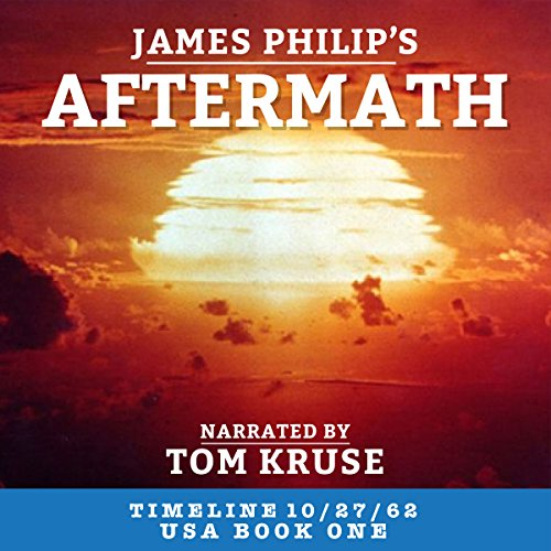 Aftermath (Timeline 10/27/62 - USA) audiobook cover art