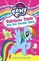 My Little Pony: Rainbow Dash and the Double Dare