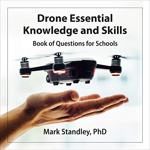 Drone Essential Knowledge and Skills: Book of Questions for Schools