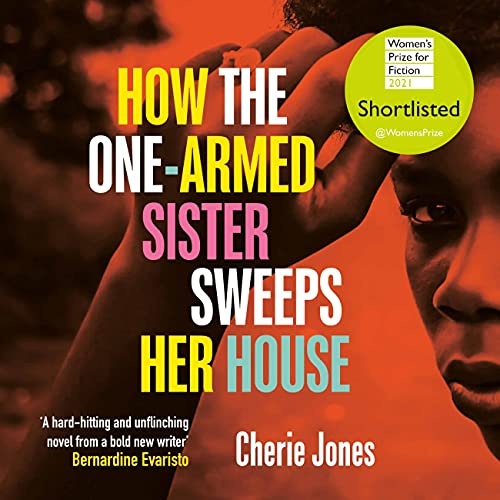 How the One-Armed Sister Sweeps Her House cover art