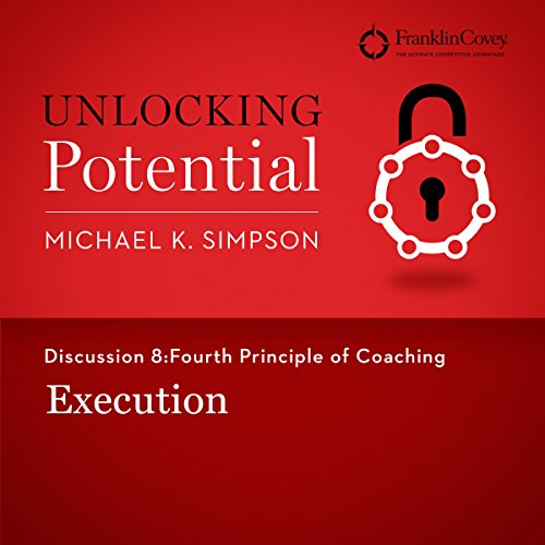 Discussion 8: Fourth Principle of Coaching - Execution cover art