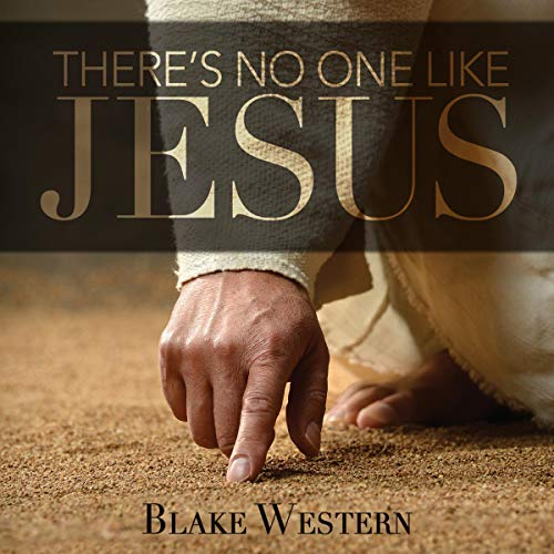 There's No One like Jesus audiobook cover art