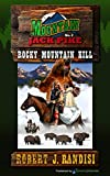 Rocky Mountain Kill: Montain Jack Pike (Mountain Jack Pike) (Volume 2)
