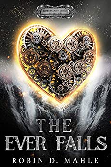 Review: The Ever Falls by Robin D. Mahle