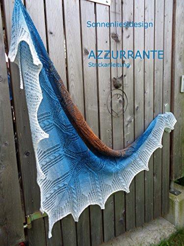 Azzurrante: Strickanleitung (Farbverlaufstücher selbstgestrickt 7)