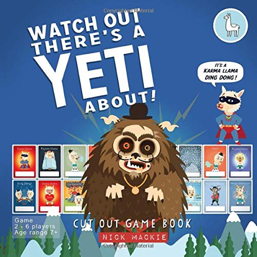 Watch Out There's a Yeti About!: The Cut Out Game Book
