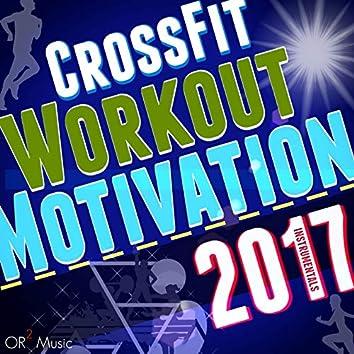 CrossFit Workout Motivation Instrumentals 2017 (130-142 BPM)