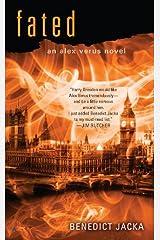 Fated (Alex Verus Book 1) Kindle Edition