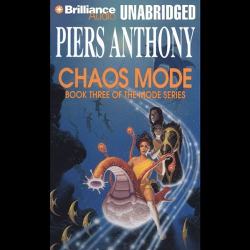Chaos Mode     Mode Series, Book 3              By:                                                                                                                                 Piers Anthony                               Narrated by:                                                                                                                                 Mark Winston                      Length: 11 hrs and 37 mins     88 ratings     Overall 4.4