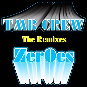 Zeroes Remixes