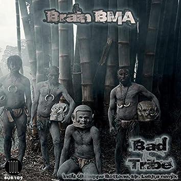 Bad Tribe EP