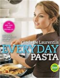 Everyday Pasta: A Cookbook