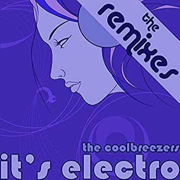 It's Electro The Remixes