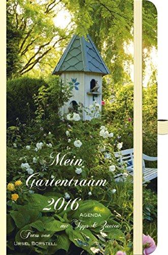 Mein Gartentraum 2016: Foto-Agenda