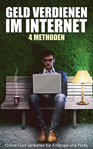 ideen für geld verdienen methoden im internet geld zu verdienen