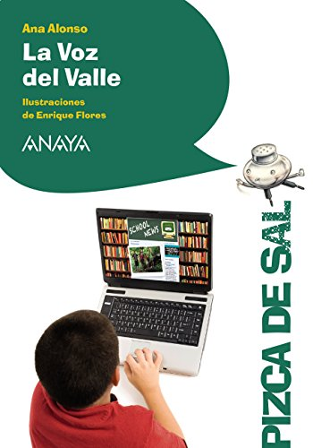 La Voz del Valle (LITERATURA INFANTIL - Pizca de Sal)