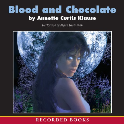 Blood and Chocolate audiobook cover art