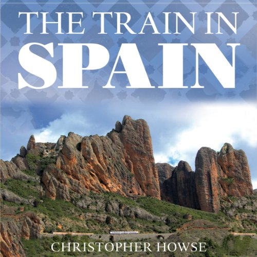 The Train in Spain audiobook cover art